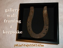 Gallery Wall: Framing a Keepsake