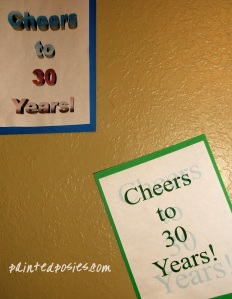 Cheers to 30 Years! Signs