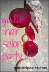 Girlie Hair Salon Party